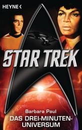 Star Trek: Das Drei-Minuten-Universum - Roman