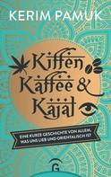 Kerim Pamuk: Kiffen, Kaffee und Kajal ★