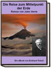 Die Reise zum Mittelpunkt der Erde - Jules Verne