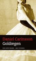 Daniel Carinsson: Goldregen (eBook)