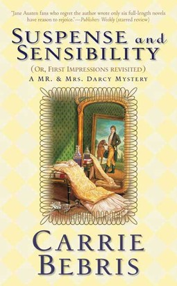 Suspense and Sensibility or, First Impressions Revisited