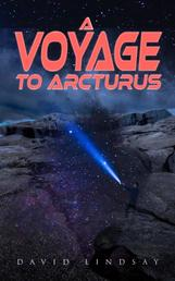 A Voyage to Arcturus - A Sci-Fi Classic