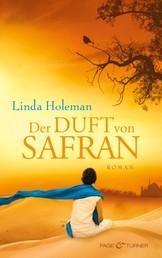 Der Duft von Safran - Roman