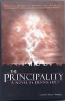 Dennis Holt: The Principality