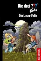 Boris Pfeiffer: Die drei ??? Kids, 72, Die Laser-Falle (drei Fragezeichen Kids)