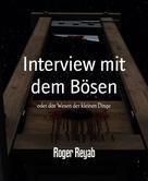 Roger Reyab: Interview mit dem Bösen