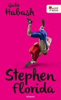 Gabe Habash: Stephen Florida