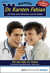 Dr. Karsten Fabian - Folge 162 - Für alle Fälle Dr. Fabian