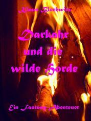Darkahr und die wilde Horde