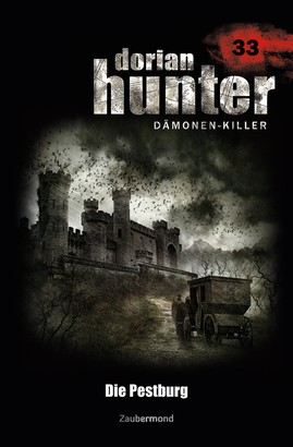 Dorian Hunter 33 - Die Pestburg