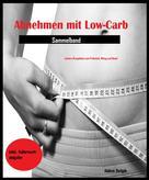 Aiden Delph: Abnehmen mit Low-Carb (Sammelband) ★★★