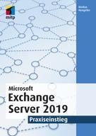 Markus Hengstler: Microsoft Exchange Server 2019