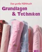 Eva-Maria Heller: Das große Nähbuch - Grundlagen & Techniken ★★★★