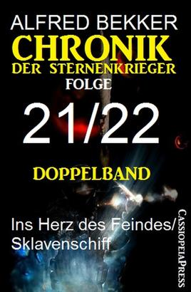 Folge 21/22 - Chronik der Sternenkrieger Doppelband