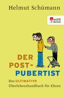Helmut Schümann: Der Postpubertist ★★★★