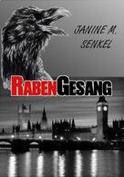 Janine Senkel (geb. Günther): Rabengesang ★★★★