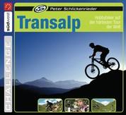 Transalp - Hobbybiker auf der härtesten Tour der Welt