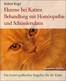 Ekzeme bei Katzen Behandlung mit Homöopathie und Schüsslersalzen