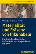 Charlotte Katharina Kempf: Materialität und Präsenz von Inkunabeln