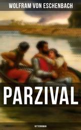 PARZIVAL (Ritterroman) - Die Legende der Gralssuche