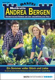 Notärztin Andrea Bergen - Folge 1304 - Ein Sommer voller Glück und Liebe
