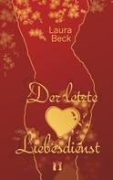 Laura Beck: Der letzte Liebesdienst ★★★★★
