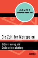 Clemens Zimmermann: Die Zeit der Metropolen