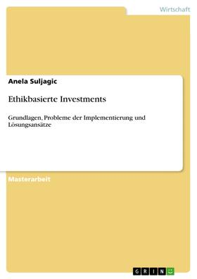 Ethikbasierte Investments