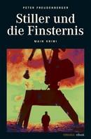 Peter Freudenberger: Stiller und die Finsternis ★★★★