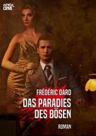 Frédéric Dard: DAS PARADIES DES BÖSEN