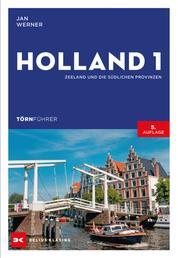 Törnführer Holland 1 - Zeeland und die südlichen Provinzen