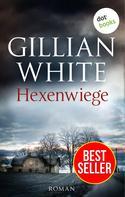 Gillian White: Hexenwiege ★★★★