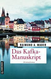 Das Kafka-Manuskript - Kriminalroman