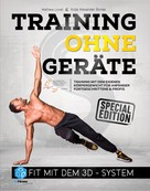 Mathew Lovel: Training ohne Geräte: Fit mit dem 3D-System (Special-Edition)