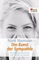 Frank Naumann: Die Kunst der Sympathie ★★★★