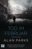 Alan Parks: Tod im Februar ★★★★