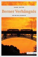 Hans Suter: Berner Verhängnis ★★★★