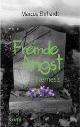 Fremde Angst - Nemesis (Psychothriller)