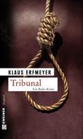 Klaus Erfmeyer: Tribunal ★★★★