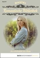 Rosmarie Weidenthal: Romantische Bibliothek - Folge 30 ★★★★★