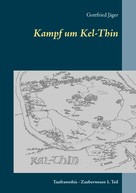 Gottfried Jäger: Kampf um Kel-Thin