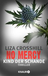 No Mercy - Kind der Schande - Thriller