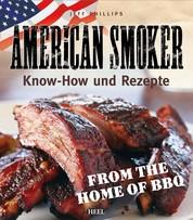 American Smoker - Know-how und Rezepte