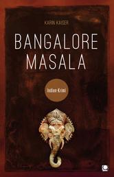 Bangalore Masala - Indien-Krimi