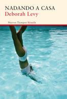 Deborah Levy: Nadando a casa