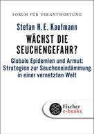 Klaus Wiegandt: Wächst die Seuchengefahr?