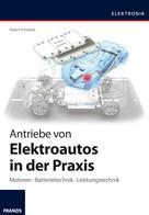 Robert Schoblick: Antriebe von Elektroautos in der Praxis ★★★★