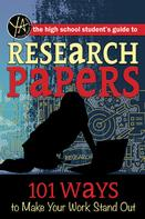 Atlantic Publishing Editorial Staff: The High School Student's Guide to Research Papers