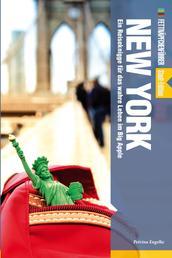 Fettnäpfchenführer New York - Ein Reiseführer für das wahre Leben im Big Apple