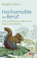 Brigitte Schorr: Hochsensible im Beruf ★★★★
